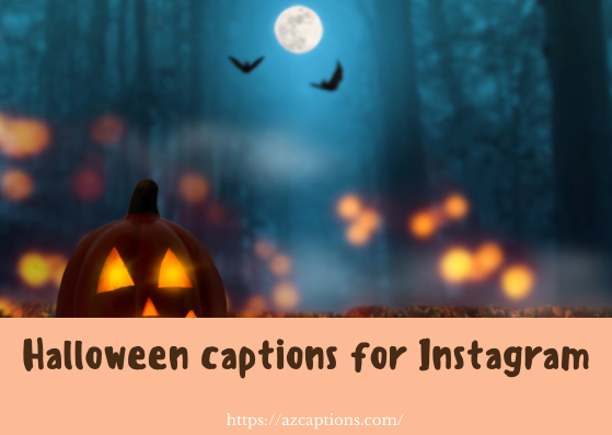 Funny Halloween Captions for Instagram