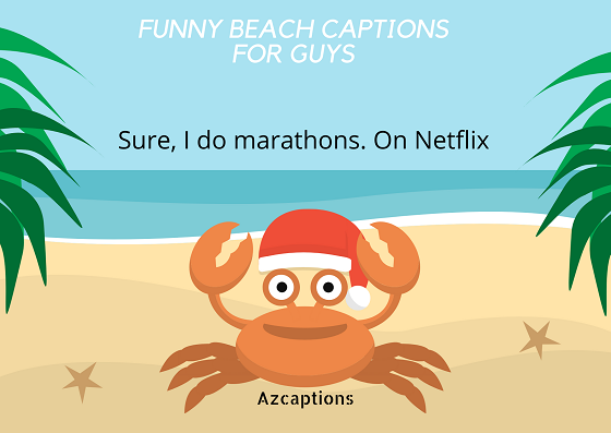 FUNNY BEACH CAPTIONS FOR GUYS