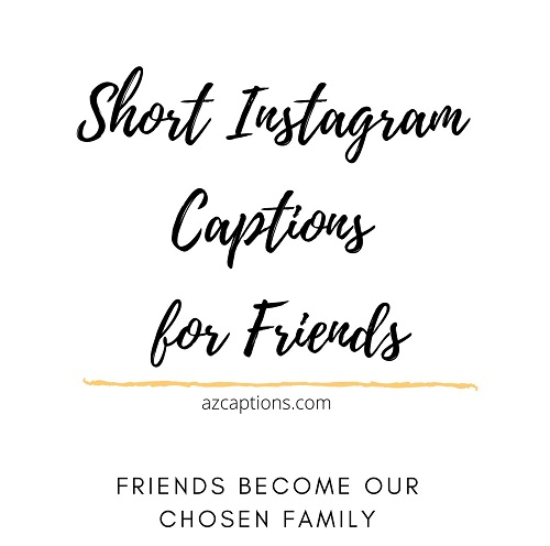short instagram captions for friends
