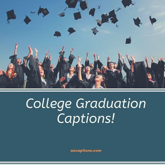 College Graduation Captions