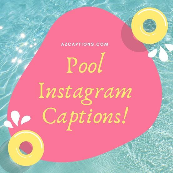 Pool Instagram Captions
