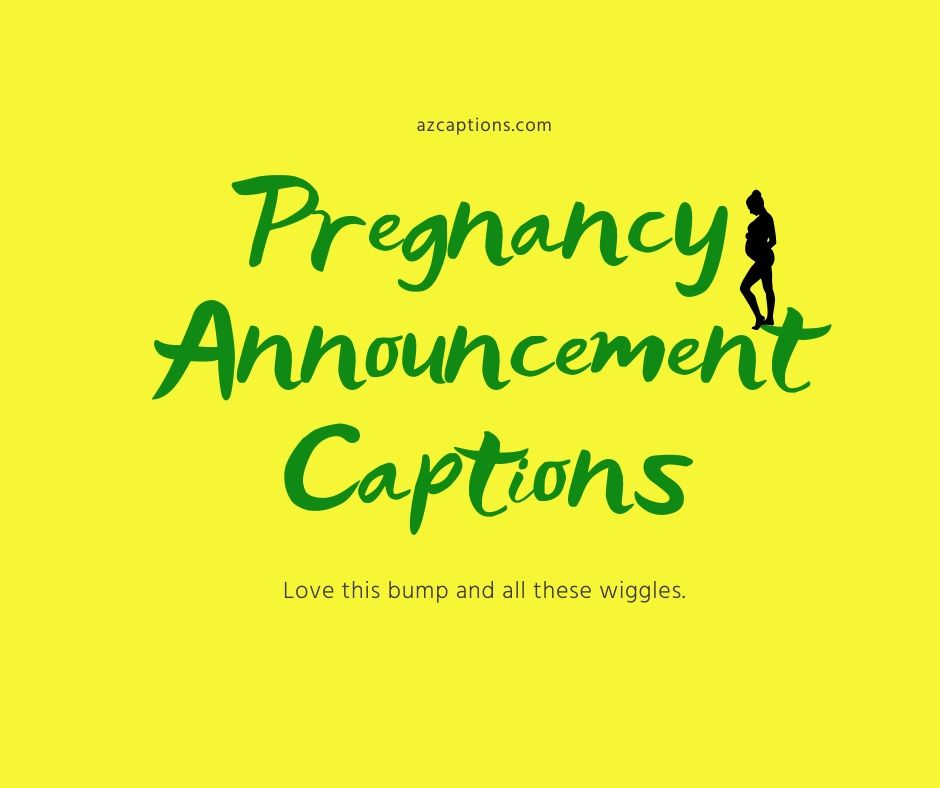 Pregnancy Announcement Captions
