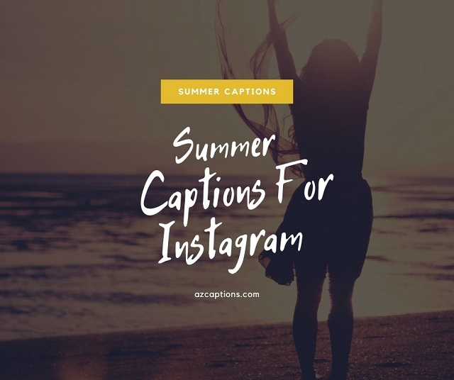 Summer Captions For Instagram