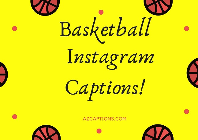 Basketball Captions