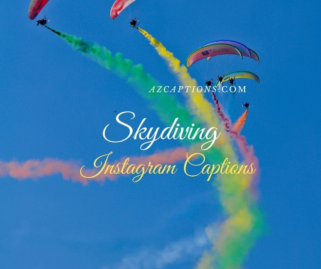 Best Skydiving Instagram Captions