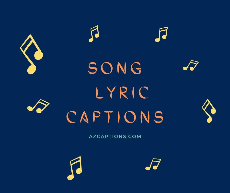 Song Lyric Captions