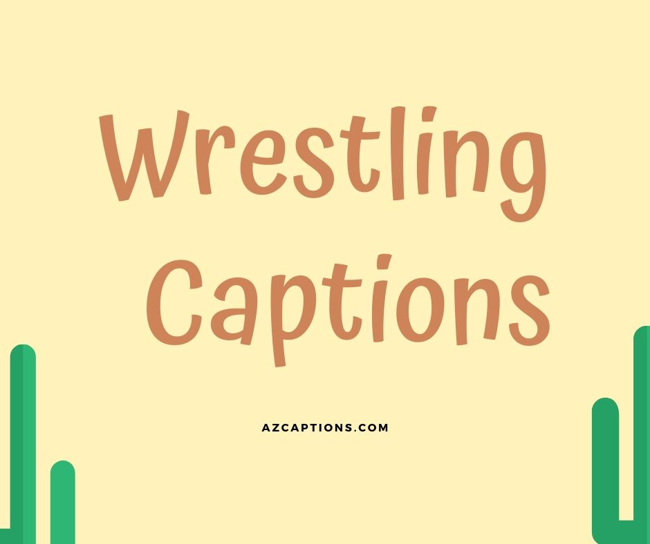 Wrestling Captions