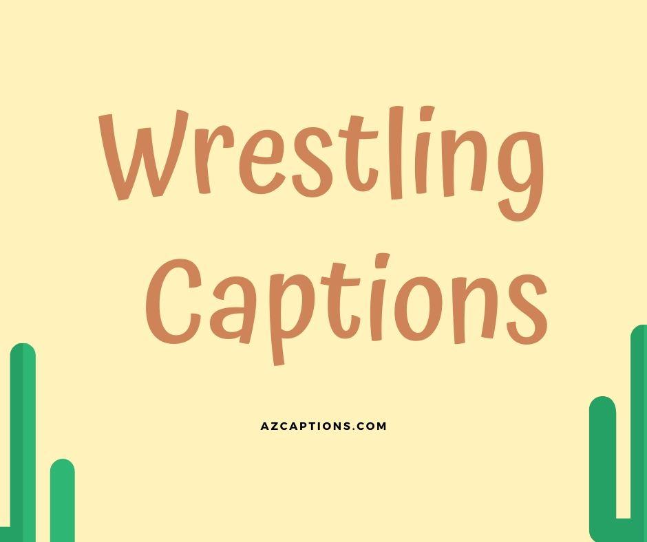 Wrestling Captions